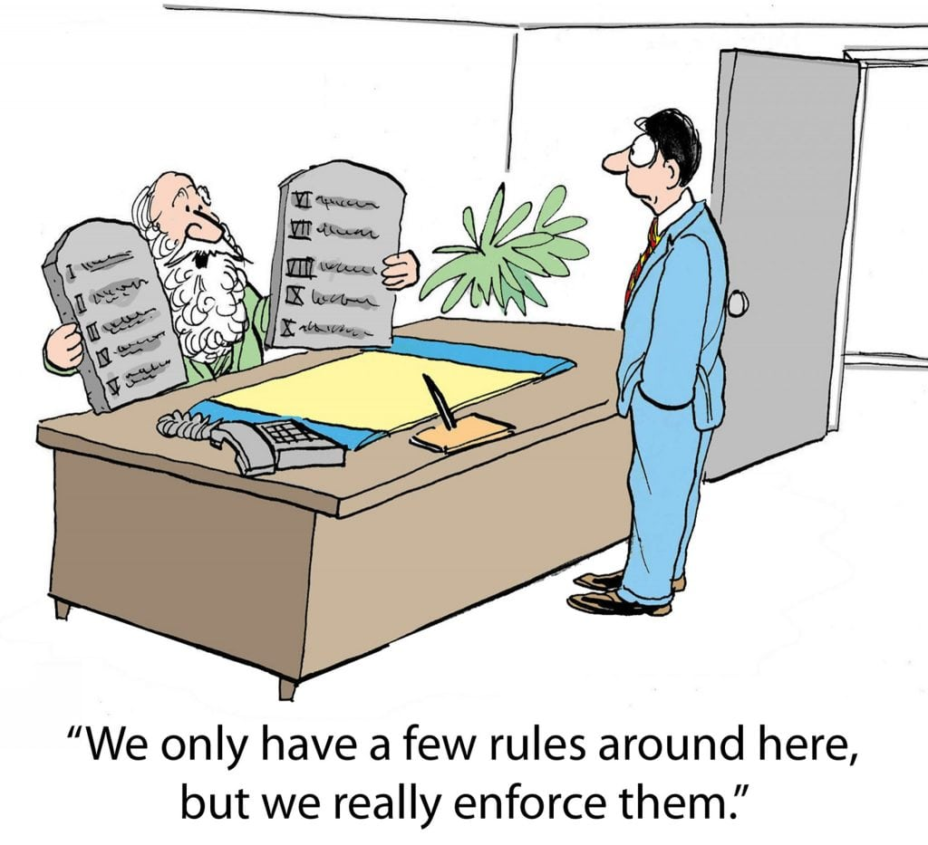 Cartoon of business leader Moses saying to new employee, We only have a few rules around here but we really enforce them.